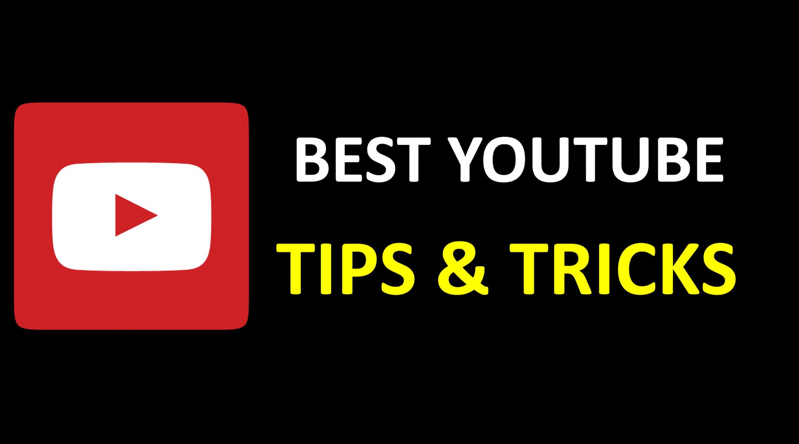 Best Youtube Tips and Tricks