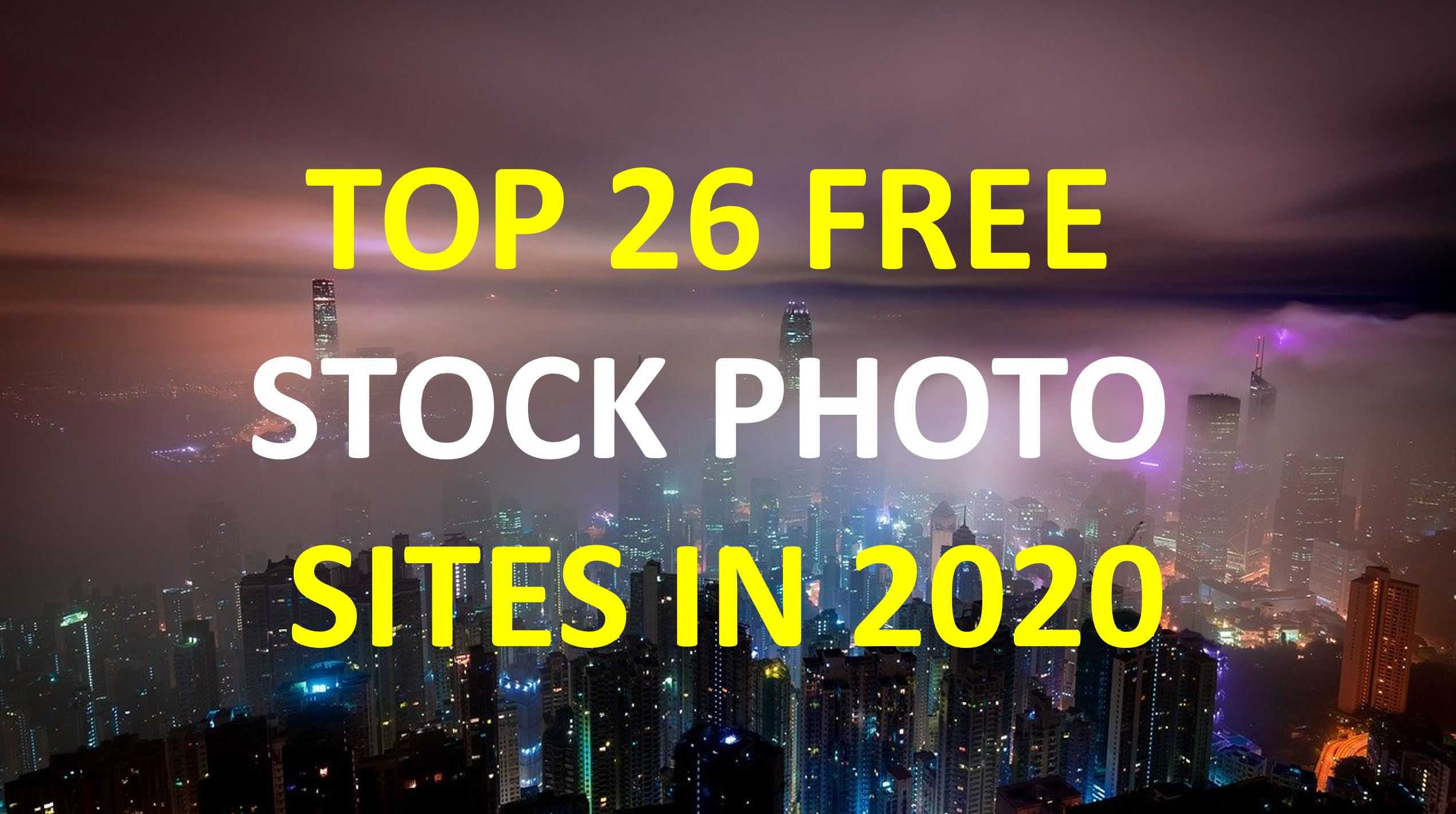 Top 26 Free Stock Photo Sites in 2020