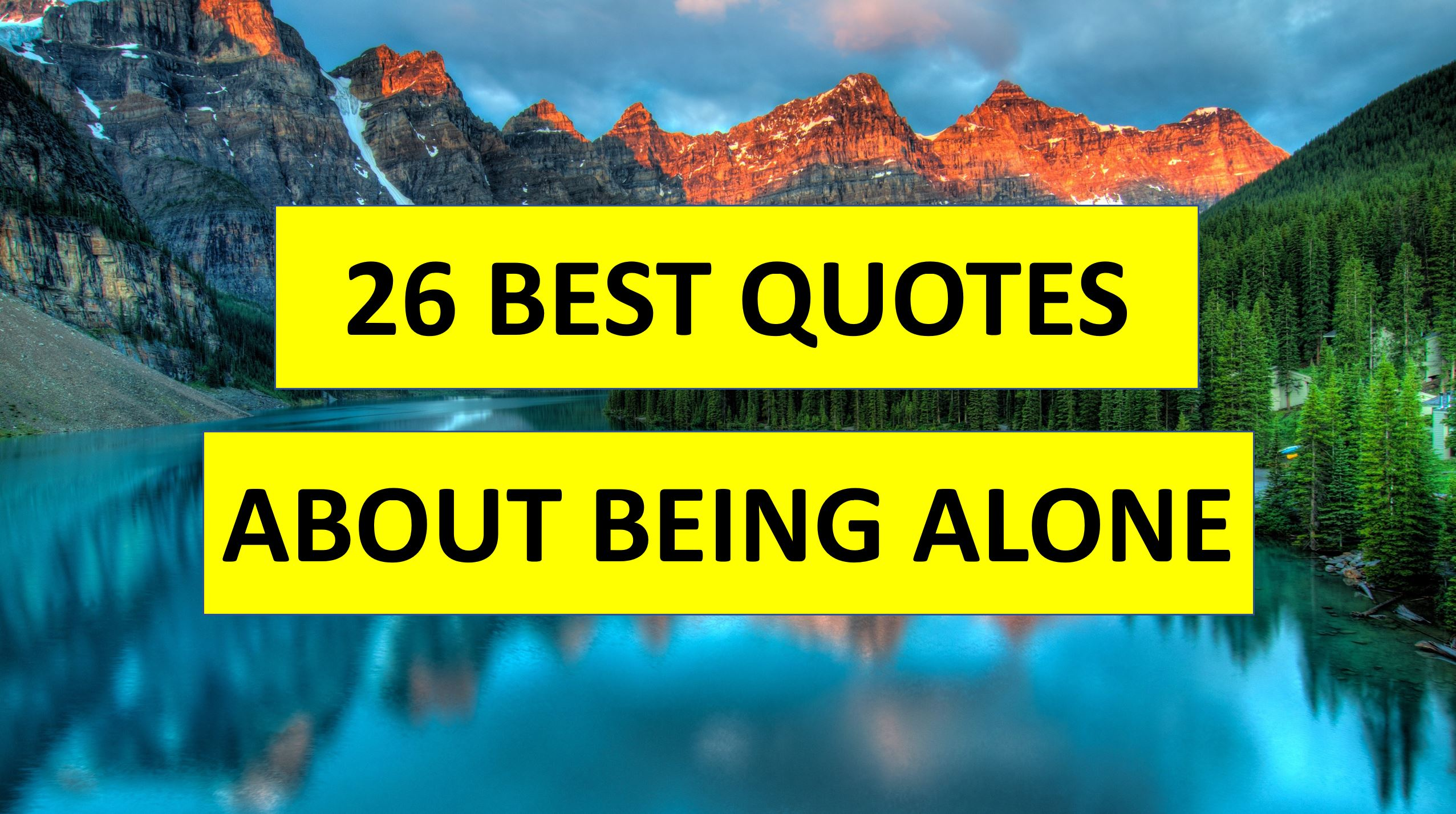 26 best being alones quotes