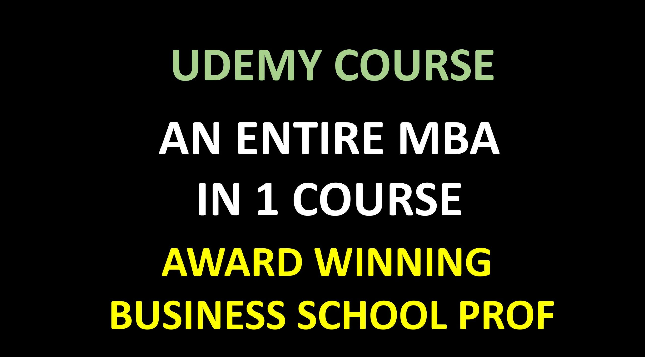 An Entire MBA in 1 Course - Award Winning Business School Prof