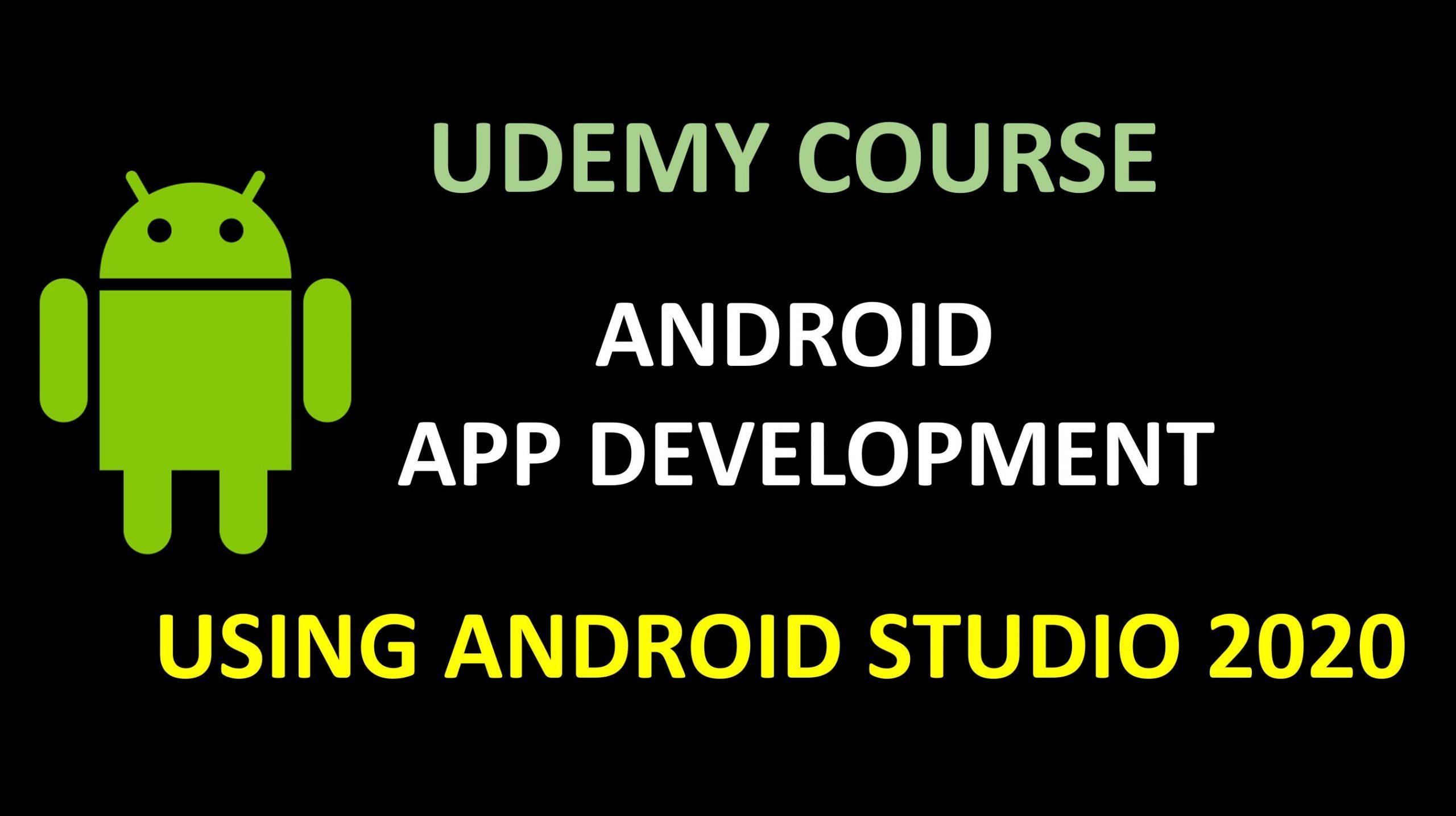 Android App Development using Android Studio 2020 - Beginner