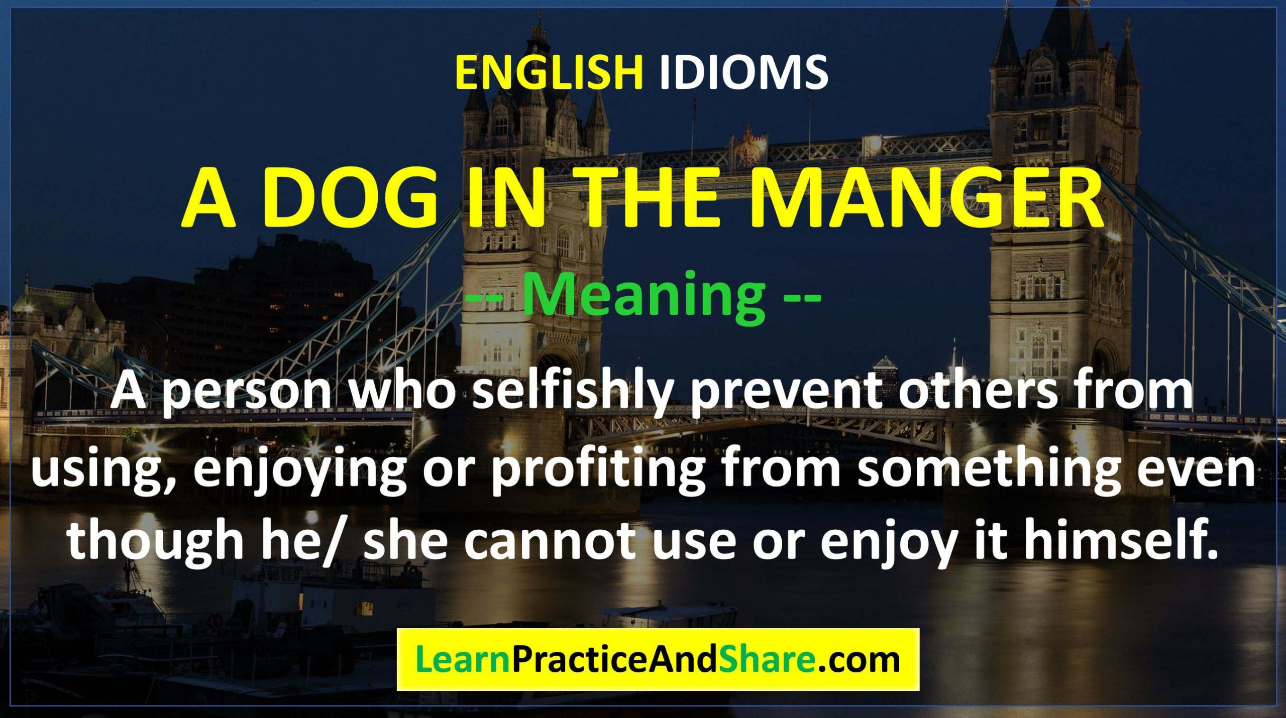 English Idiom - A Dog In The Manger