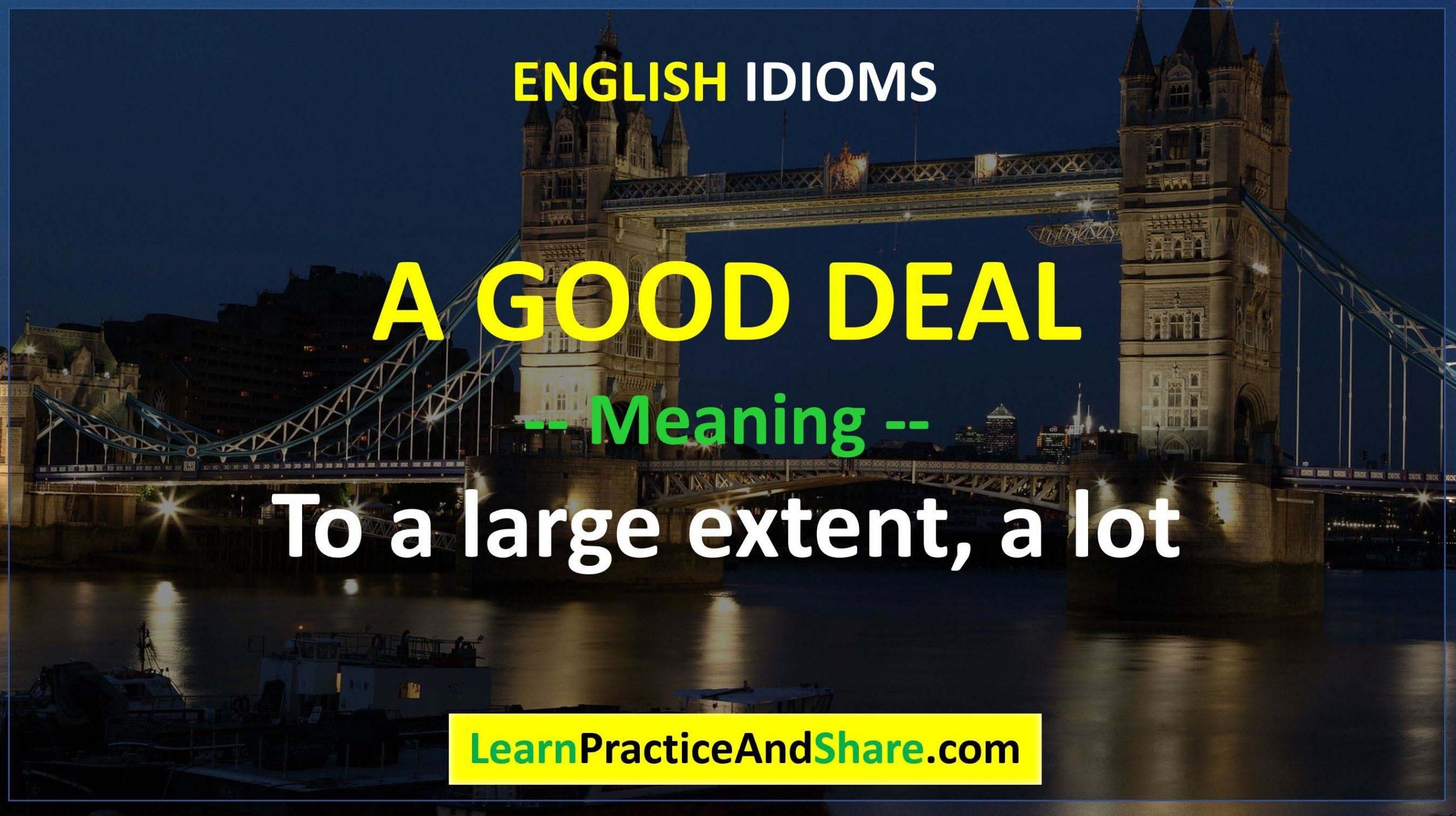 English Idiom - A Good Deal