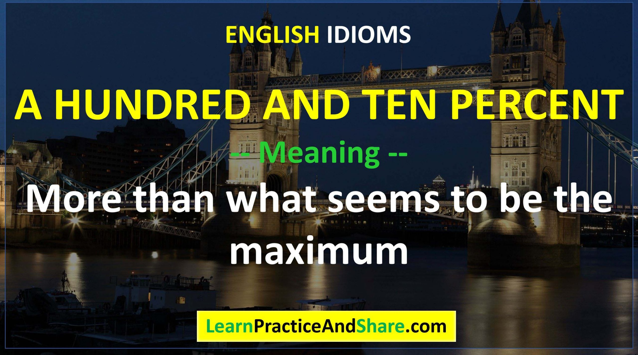 English Idiom - A Hundred And Ten Percent