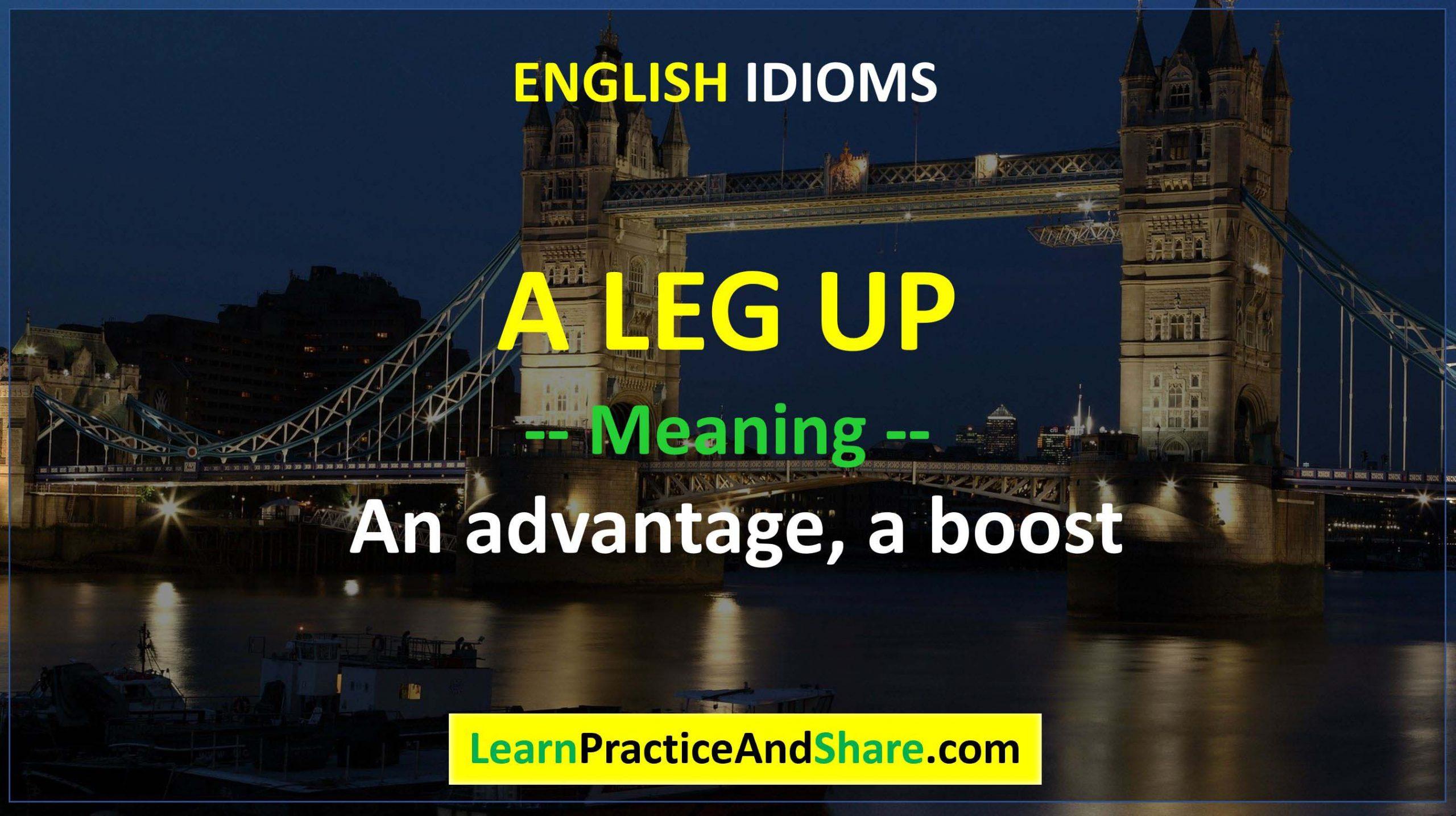 English Idiom - A Leg Up