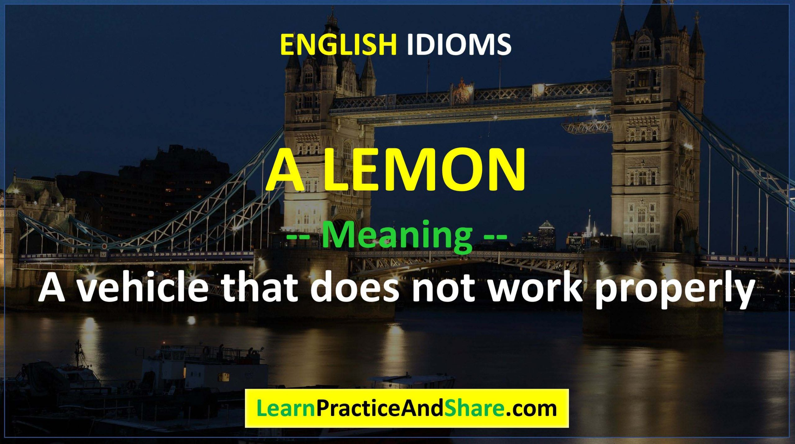 English Idiom - A Lemon