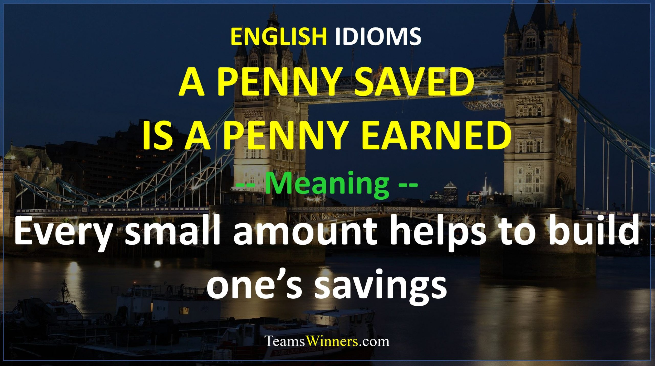 English Idiom - A Penny Saved is A Penny Earned