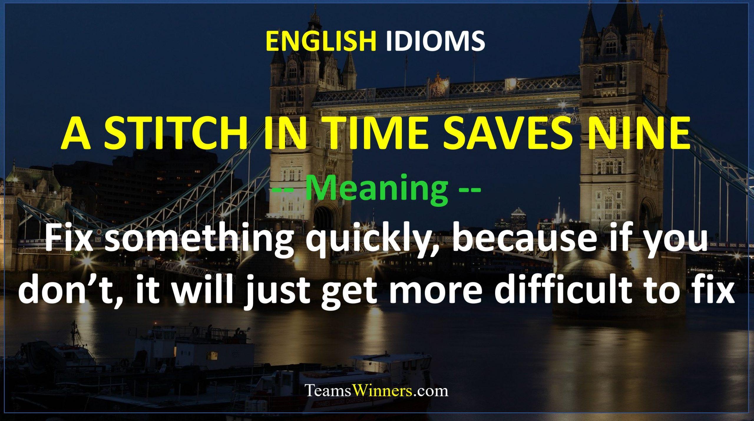 English Idiom - A Stitch in Time Saves Nine