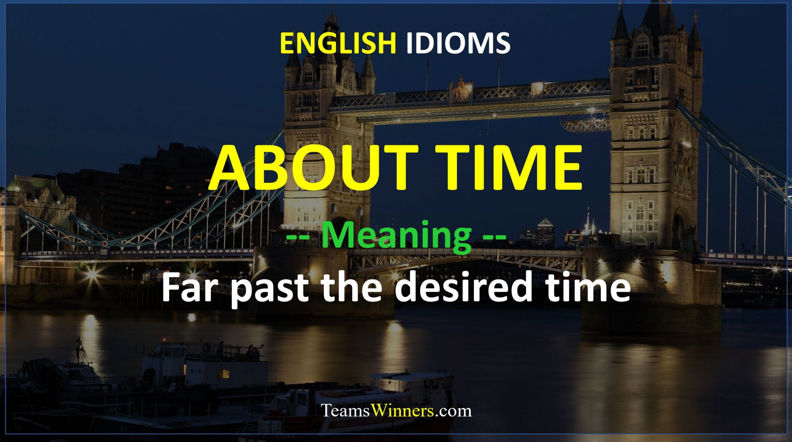 English Idiom - About Time