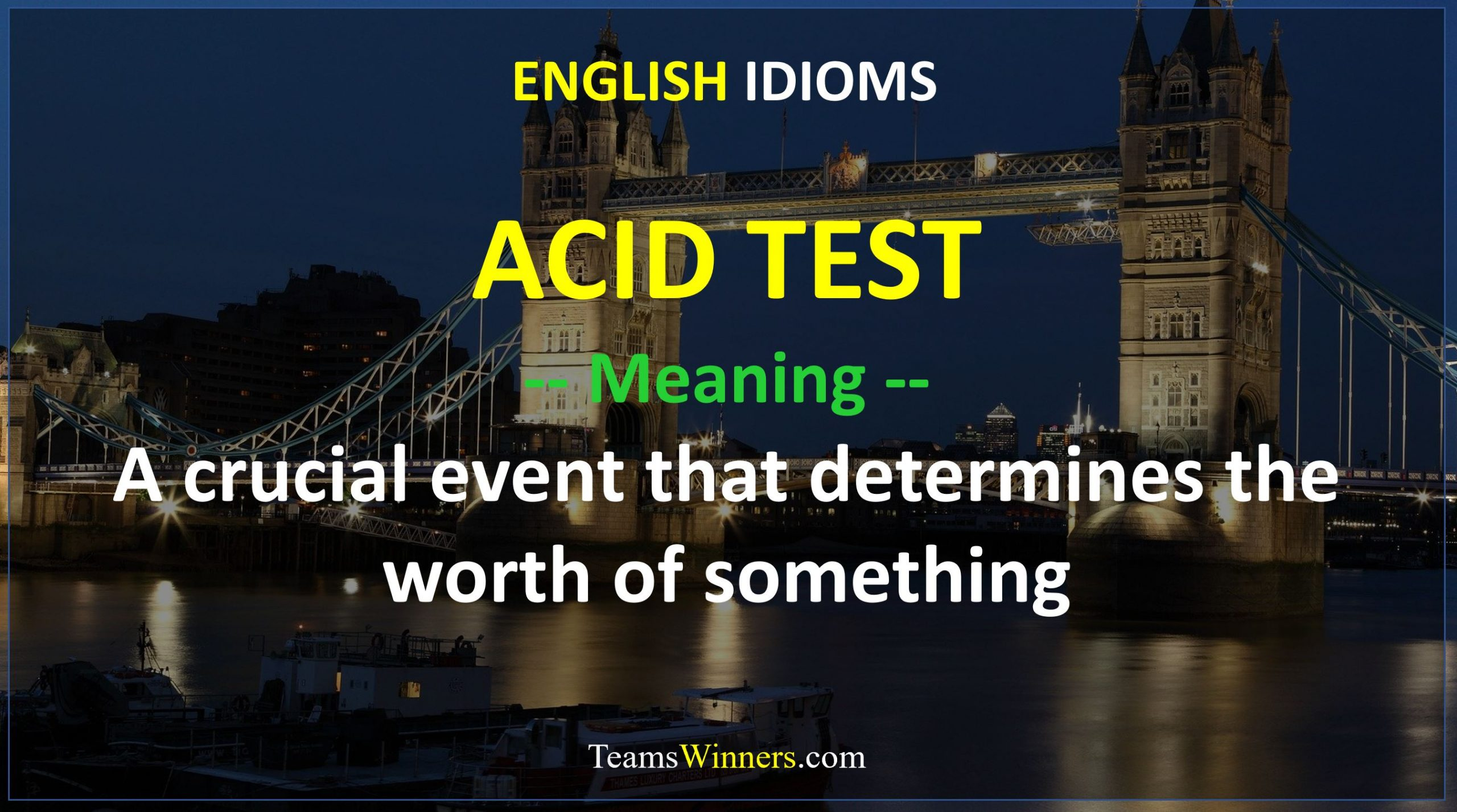 English Idiom - Acid Test