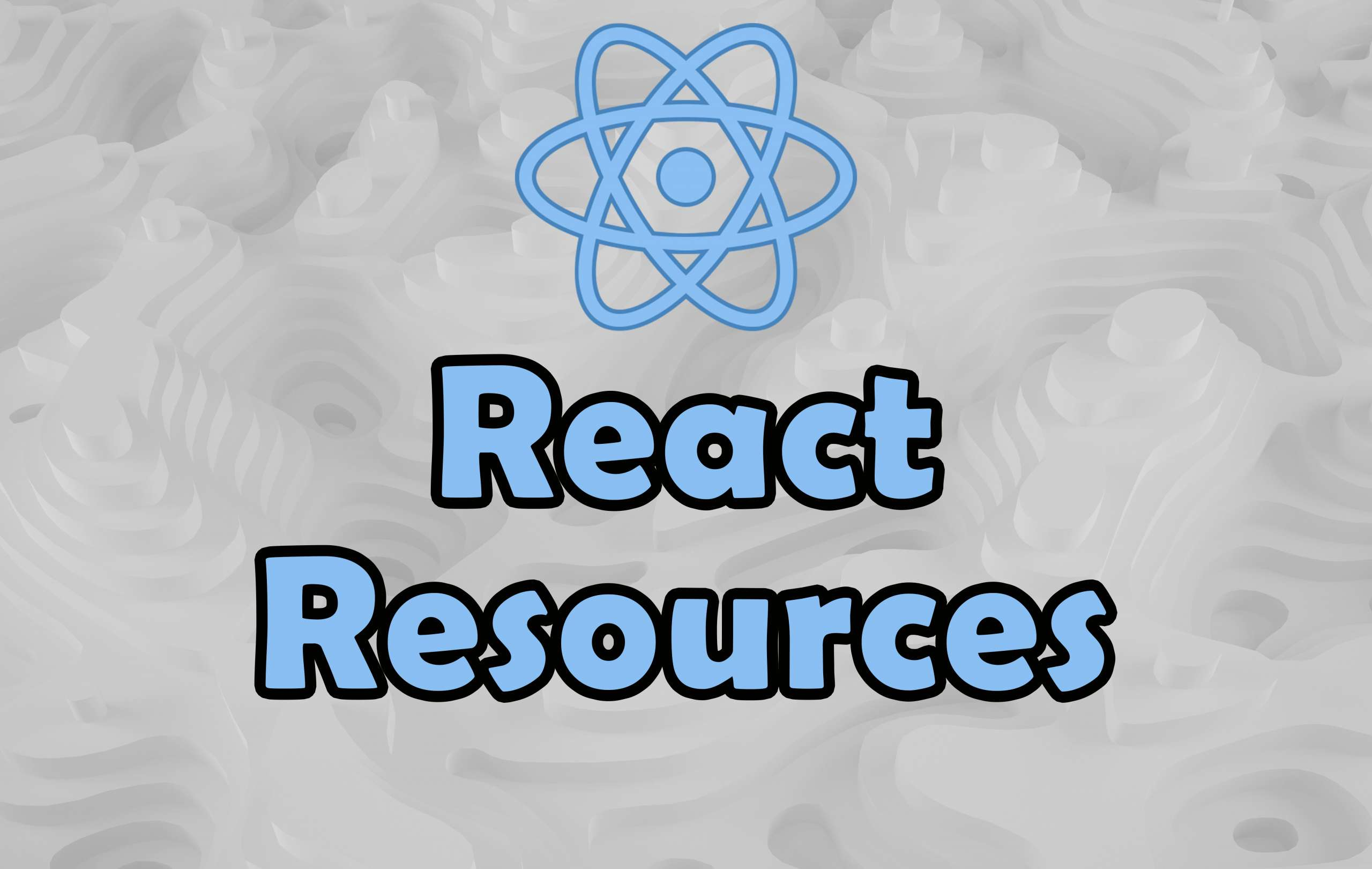 Awesome React Resources List