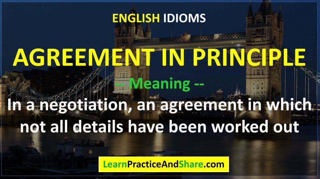 English Idiom – Agreement In Principle