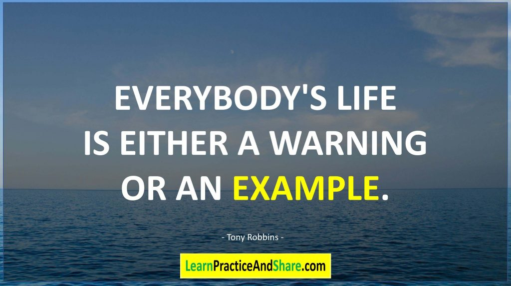 Tony robbins - Everyone's life is either a warning