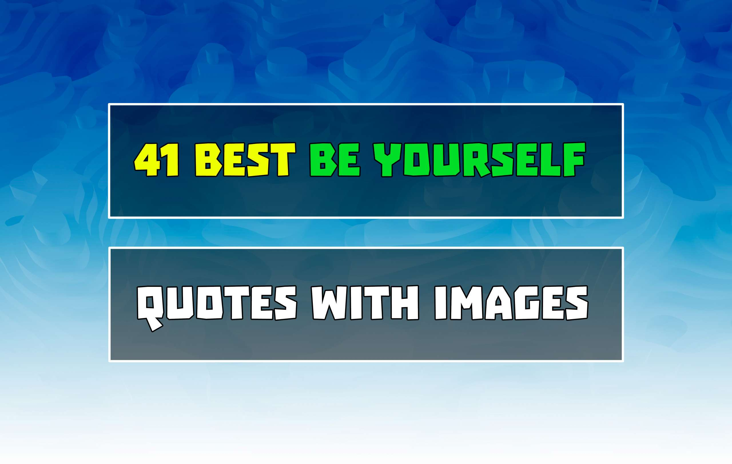 41 Best Be Yourself Quotes with Images