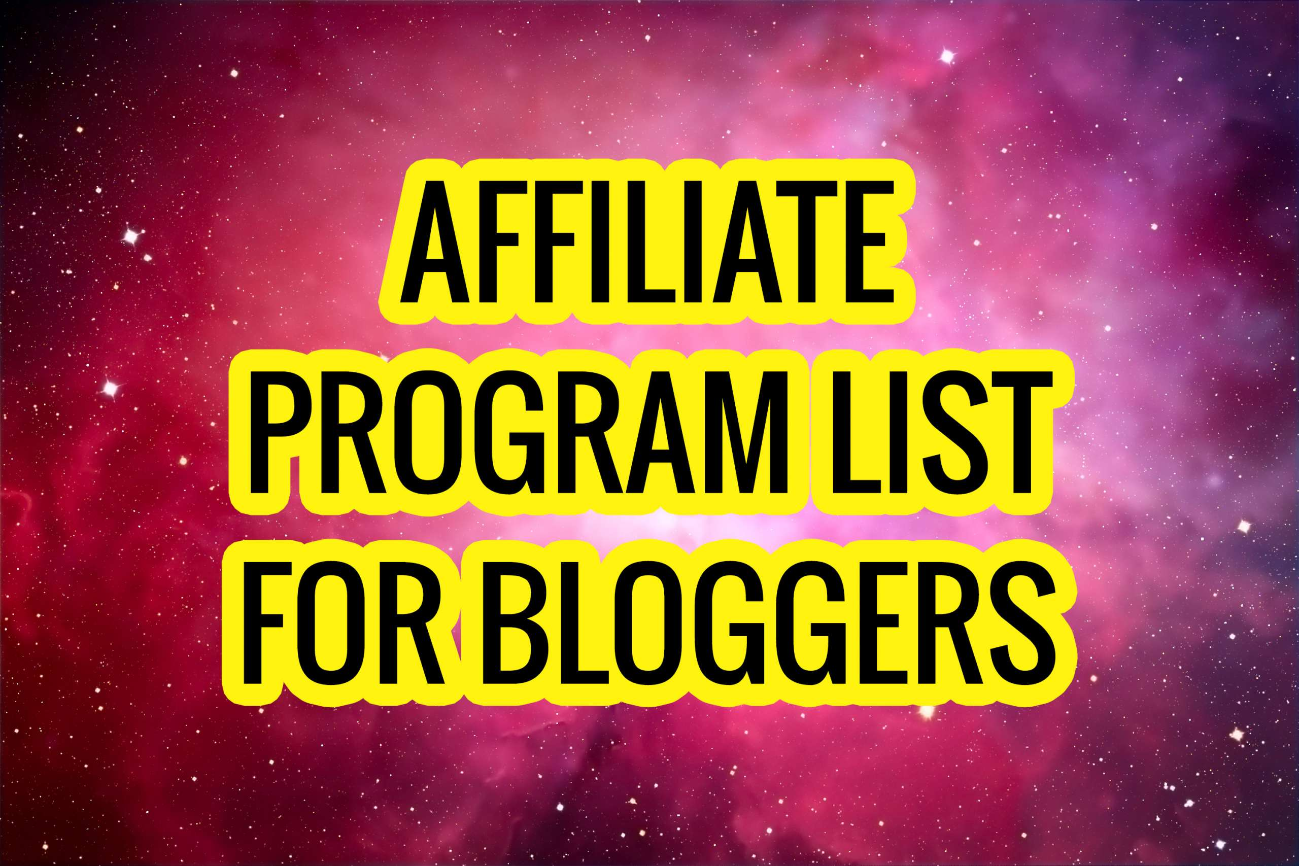 Affiliate Program List for Bloggers