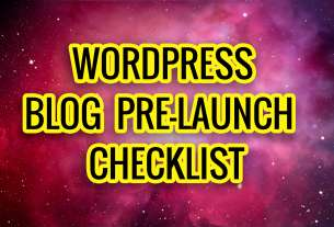 WordPress Blog Pre-Launch Checklist