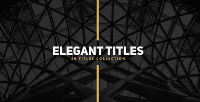 50 Elegant Titles for After Effects