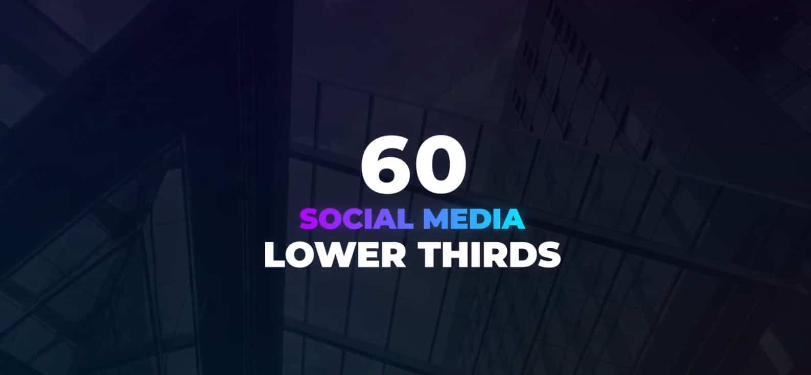 Photo of [After Effect] 60 Social Media Lower Thirds
