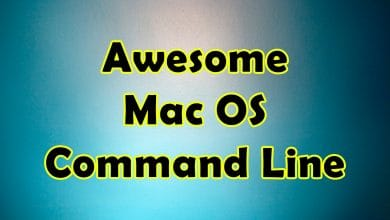 Photo of Awesome MacOs Command Line – Massive Collection Of Shell Commands – You Ever Wondered To Get!
