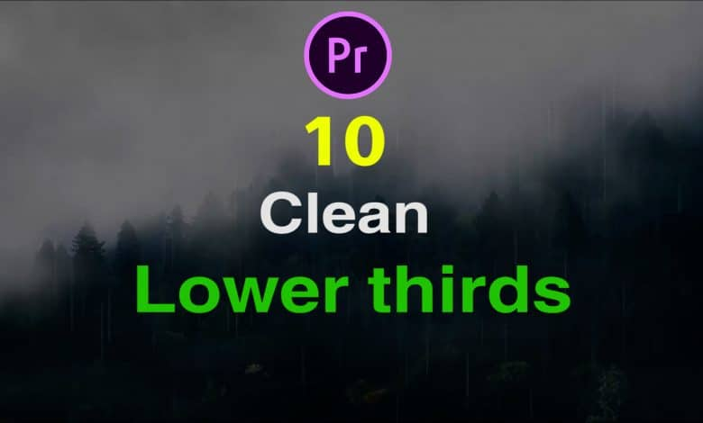 10 Clean Lower Thirds for Premiere Pro