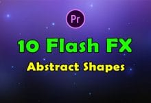 Photo of [Premiere Pro] 10 Flash FX Abstract Shapes