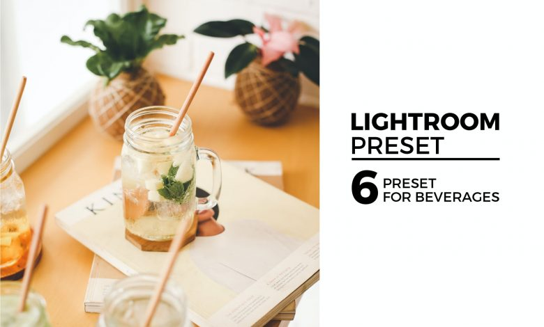 6 Lightroom Preset for Beverages