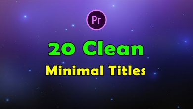 Photo of [Premiere Pro] 20 Clean Minimal Titles