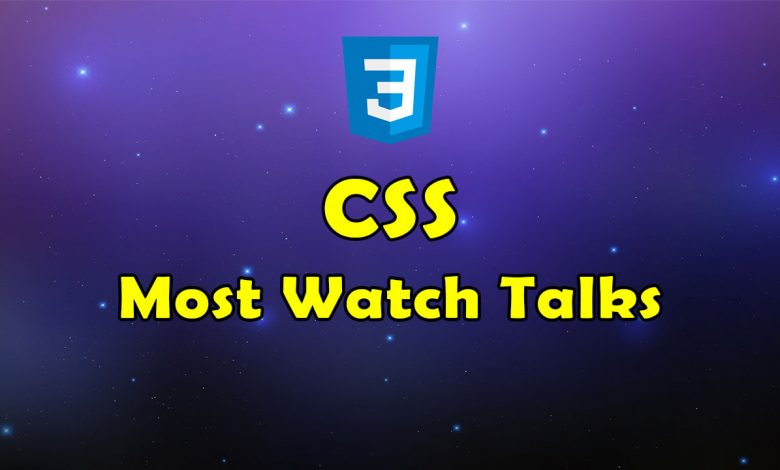 Awesome CSS Most Watch Talks Resources List