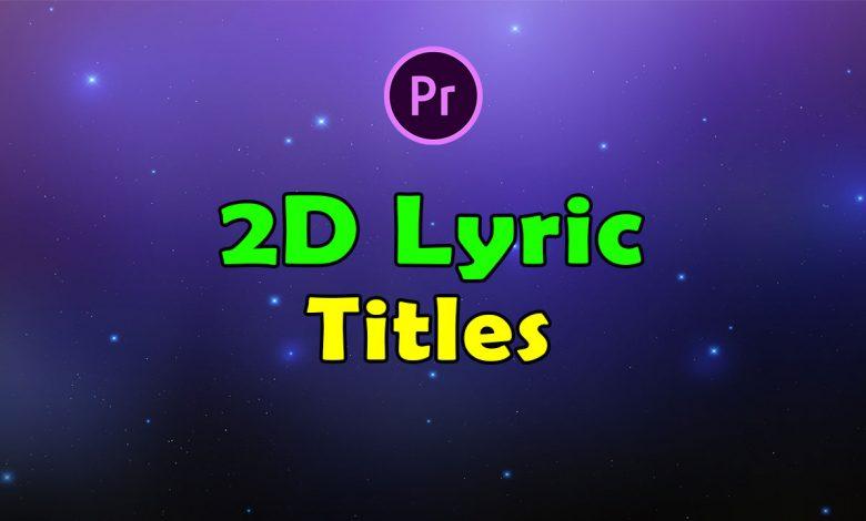 2D Lyric Titles for Premiere Pro