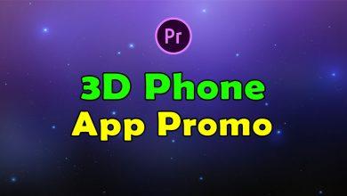 Photo of [Premiere Pro] 3D Phone App Promo