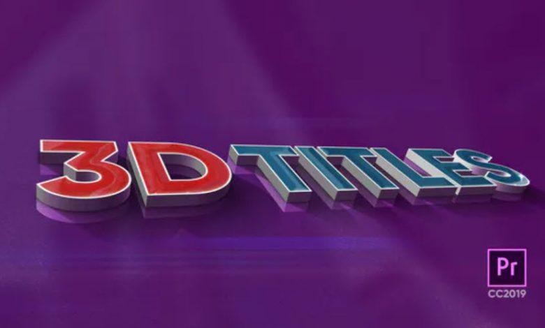 3D Titles for Premiere Pro