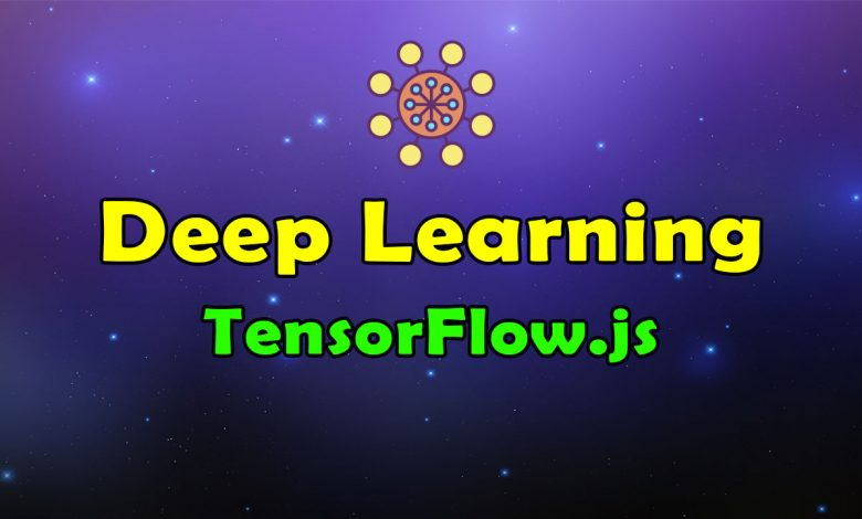 Awesome Deep Learning TensorFlow JavaScript Resources List