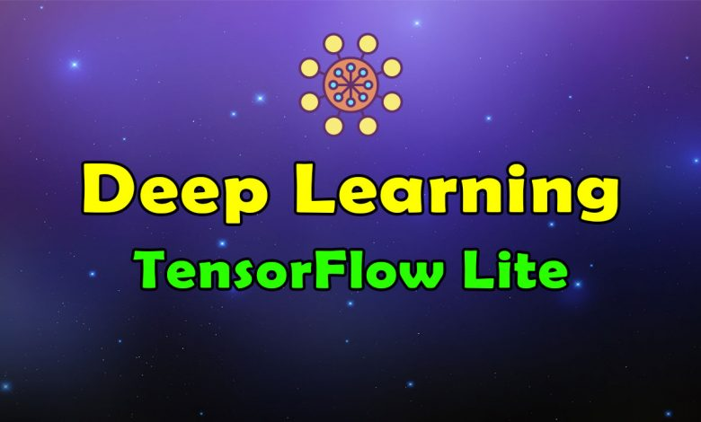 Awesome Deep Learning TensorFlow Lite Resources List