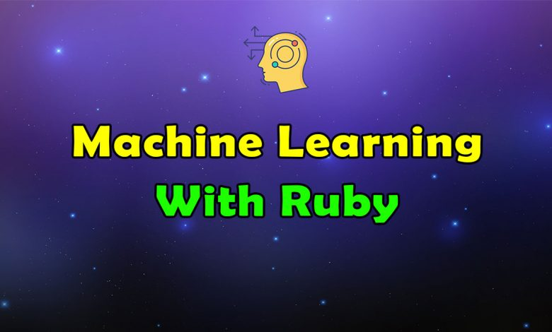 Awesome Machine Learning With Ruby Resources List