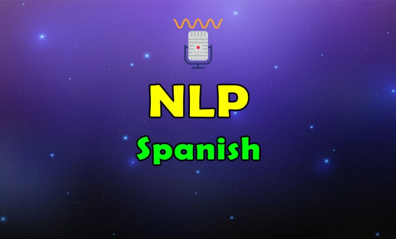 Awesome Natural Language-Processing-Spanish Resources List