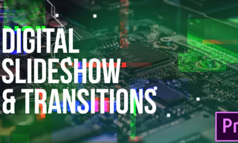 Digital Slideshow and Transitions for Premiere Pro