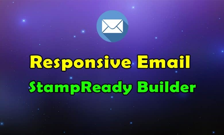 Responsive Email and StampReady Builder