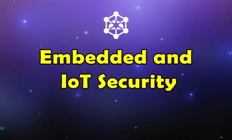 Awesome Embedded and IoT Security - Massive Collection of Resources
