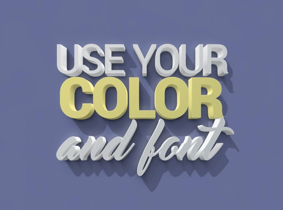 Use your color and font