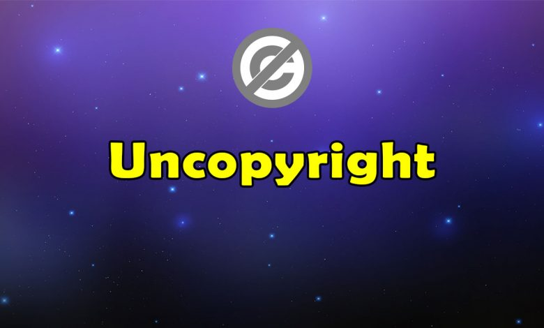 Awesome Uncopyright - Massive Collection of Resources
