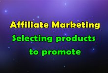 Photo of How to Select products to promote in Affiliate Marketing