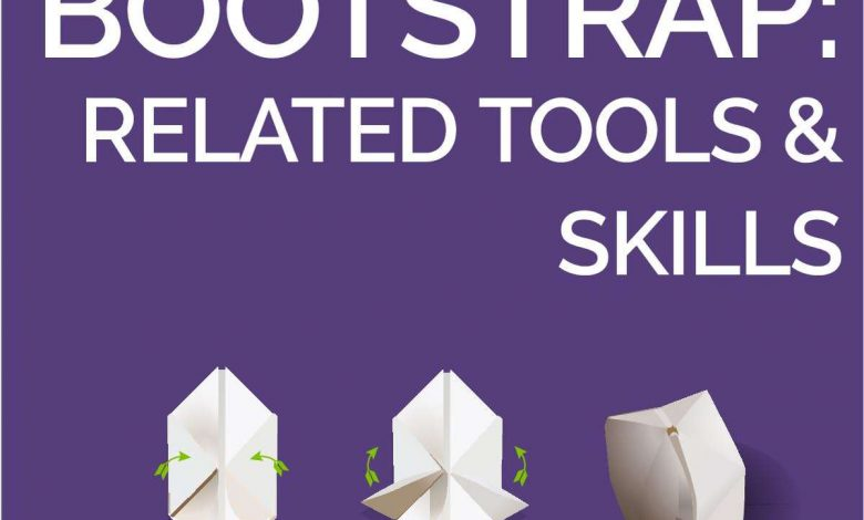 Bootstrap - Related Tools and Skills