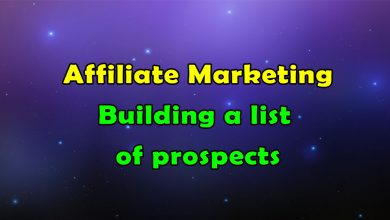 Photo of Building a List of Prospects in Affiliate Marketing