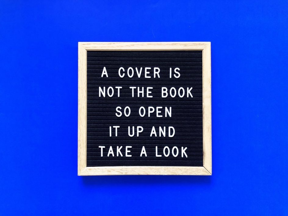 A cover is not the book so open it and take a look